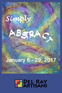 """""""Simply Abstract"""" Artwork Pick Up @ Del Ray Artisans Gallery 