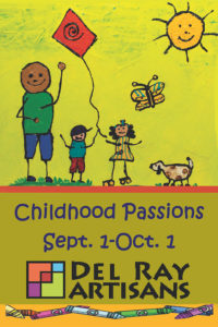 Childhood Passions (9/1-10/1) @ Del Ray Artisans Gallery | Alexandria | Virginia | United States